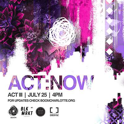 BOOM ACT:NOW - Act III
