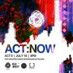 ACT:NOW  – ACT II
